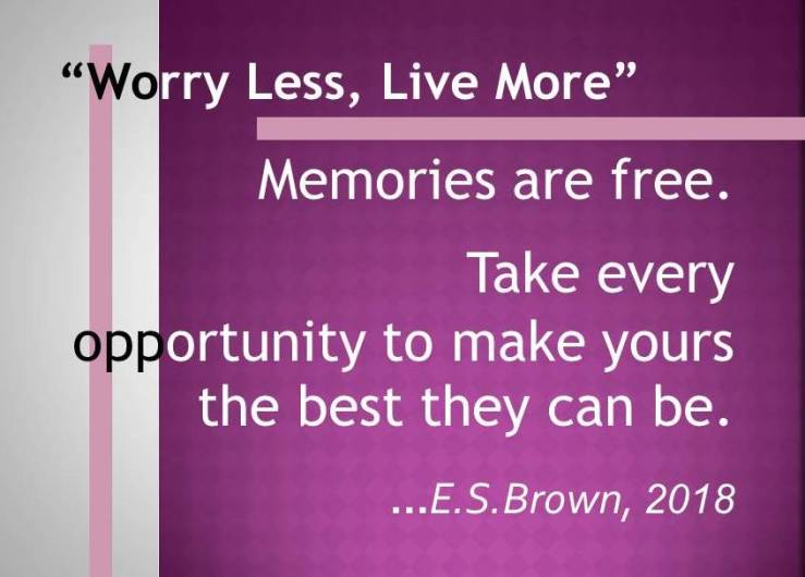 Brown_WORRY LESS LIVE MORE 3